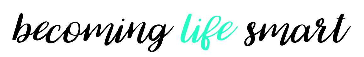 Becoming Life Smart - Simple shortcuts to the good life